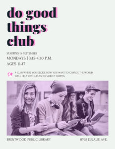 Do Good Things Club @ Brentwood Public Library